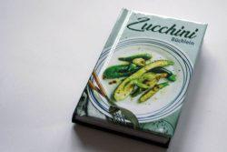 Carola Ruff: Zucchini-Büchlein. Foto: Ralf Julke