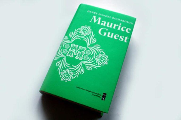 Henry Handel Richardson: Maurice Guest. Band 1. Foto: Ralf Julke