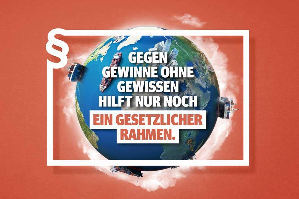 Gegen Gewinne ohne Gewissen ... Grafik: Lieferkettengesetz.de