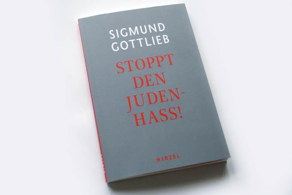 Sigmund Gottlieb: Stoppt den Judenhass! Foto: Ralf Julke