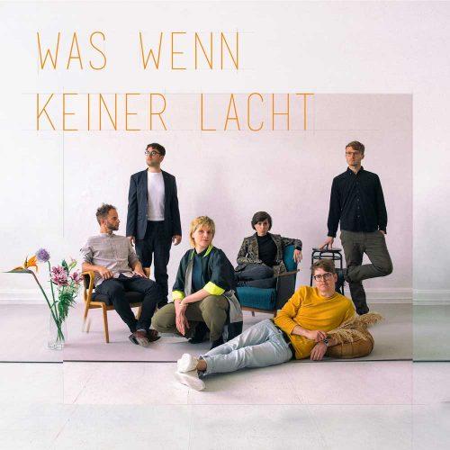 "Albumcover: Karl die Große ""Was wenn keiner lacht""."