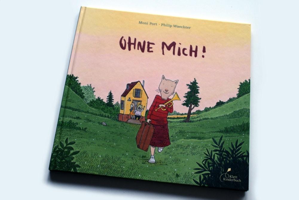 Moni Port, Philip Waechter: Ohne mich! Foto: Ralf Julke