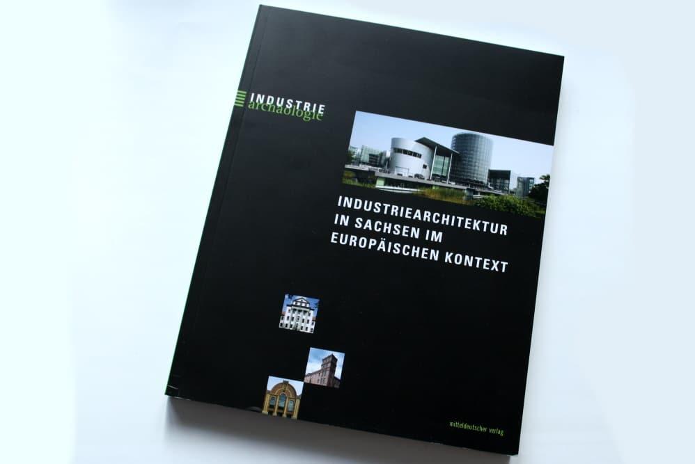 Bernd Sikora: Industriearchitektur in Sachsen im europäischen Kontext. Foto: Ralf Julke