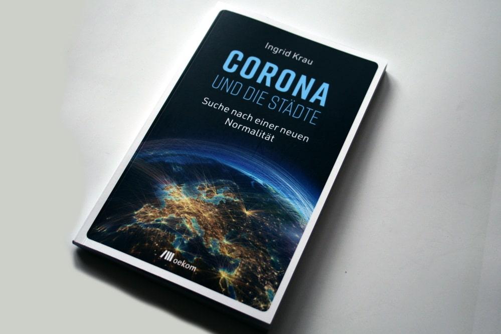 Ingrid Krau: Corona und die Städte. Foto: Ralf Julke