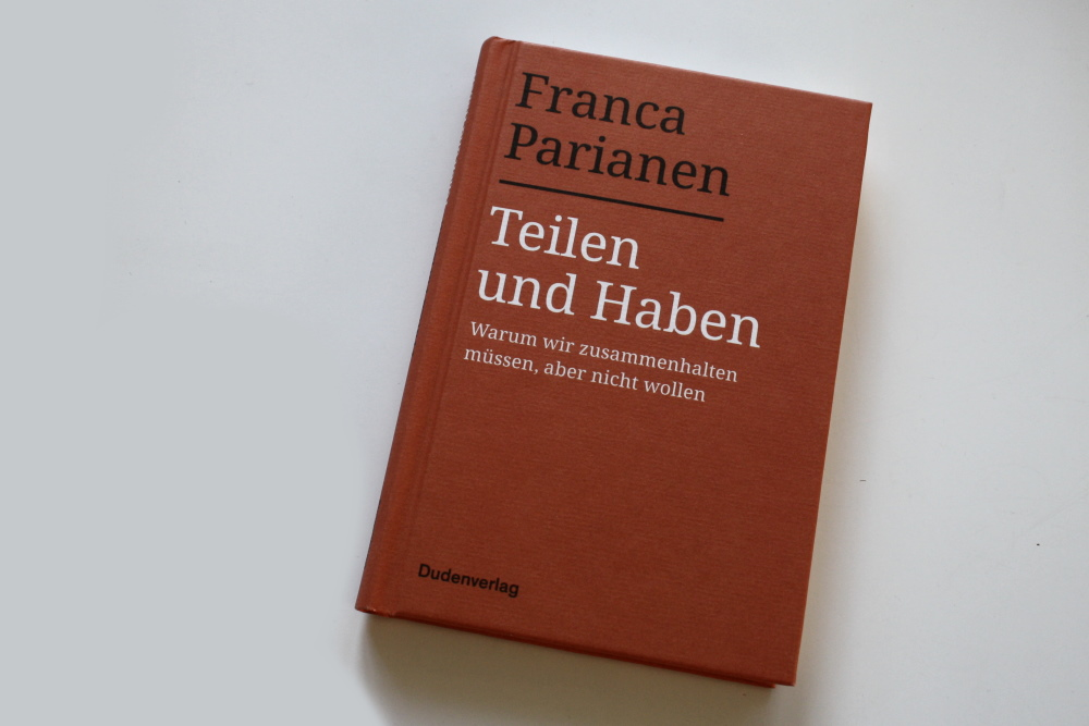 Franca Parianen: Teilen und Haben. Foto: Ralf Julke