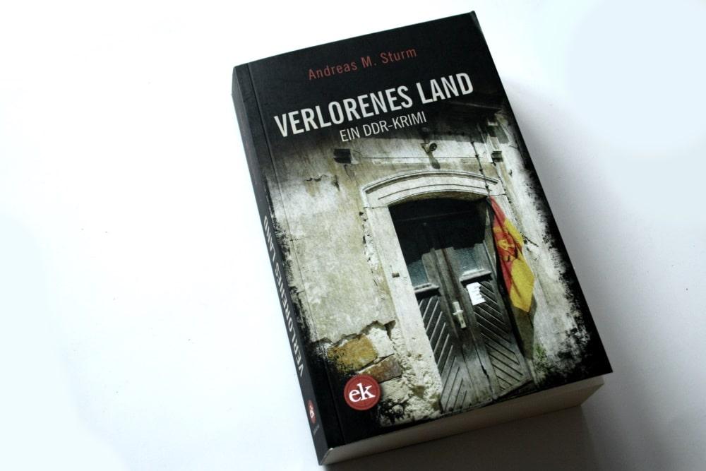 Andreas M. Sturm: Verlorenes Land. Foto: Ralf Julke