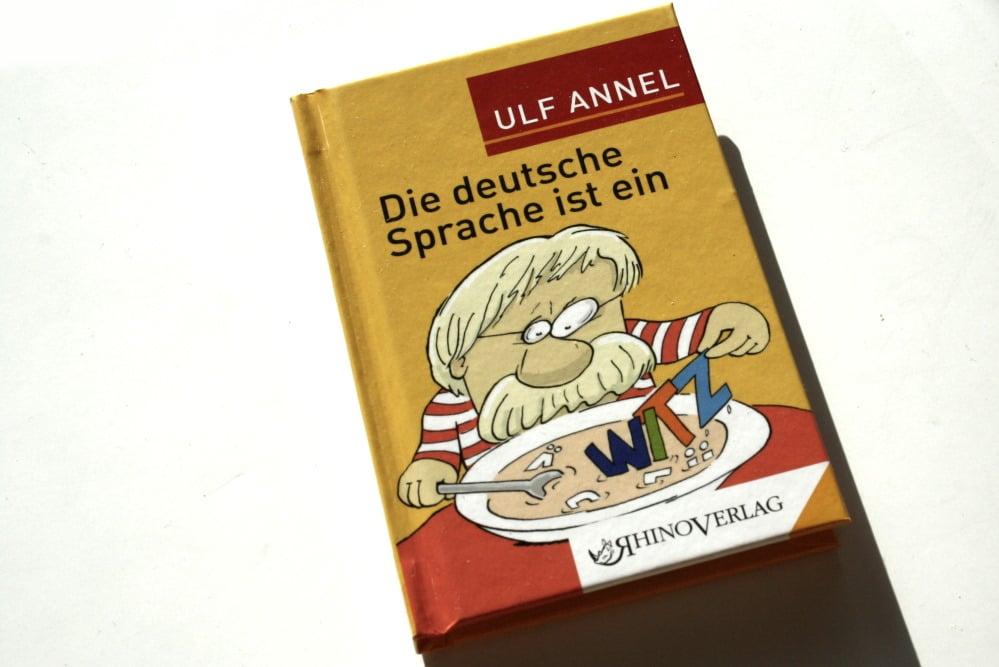 Ulf Annel: Die deutsche Sprache ist ein Witz. Foto: Ralf Julke