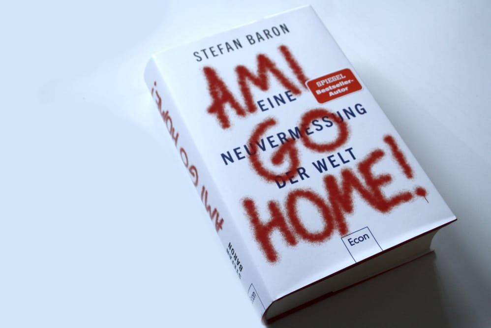 Stefan Baron: Ami Go Home! Foto: Ralf Julke