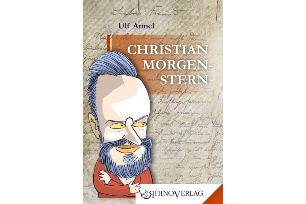 Ulf Annel: Christian Morgenstern. Cover: Rhinoverlag