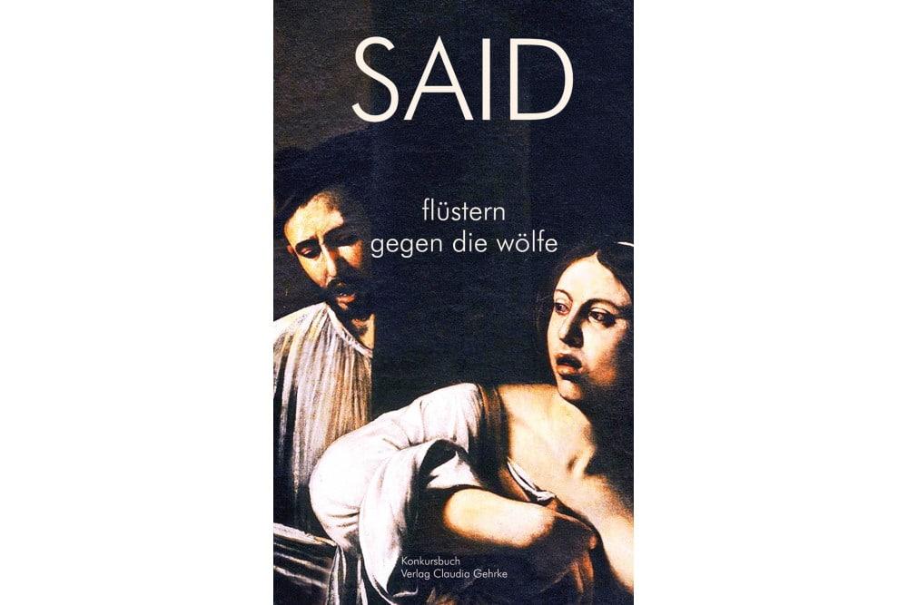 SAID: Flüstern gegen die Wölfe. Cover: Konkursbuch