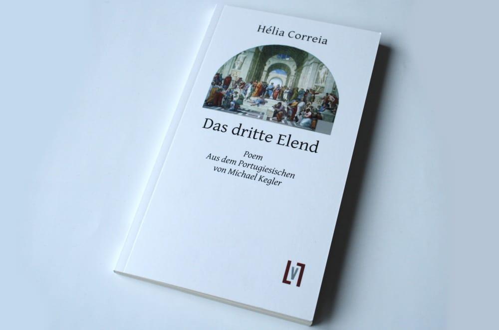 Hélia Correia: Das dritte Elend. Foto: Ralf Julke