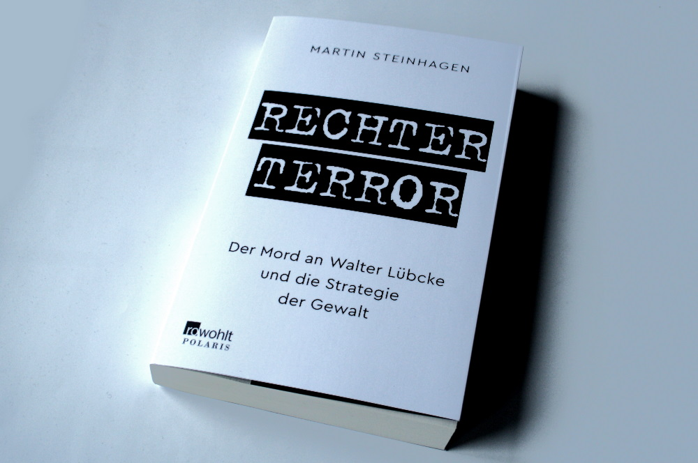 Martin Steinhagen: Rechter Terror. Foto: Ralf Julke