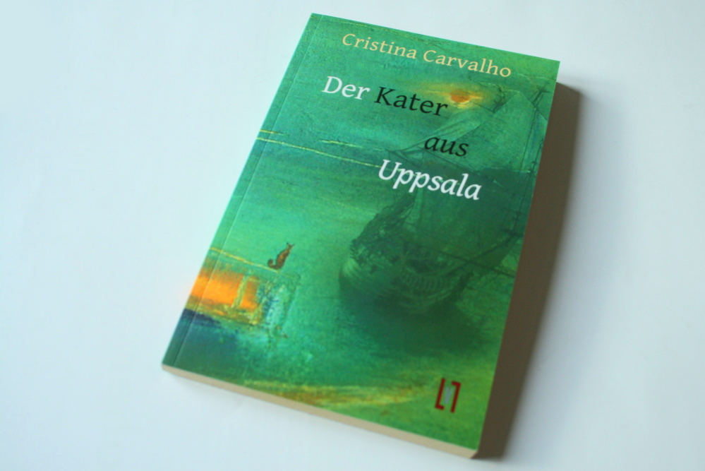 Cristina Carvalho: Der Kater aus Uppsala. Foto: Ralf Julke