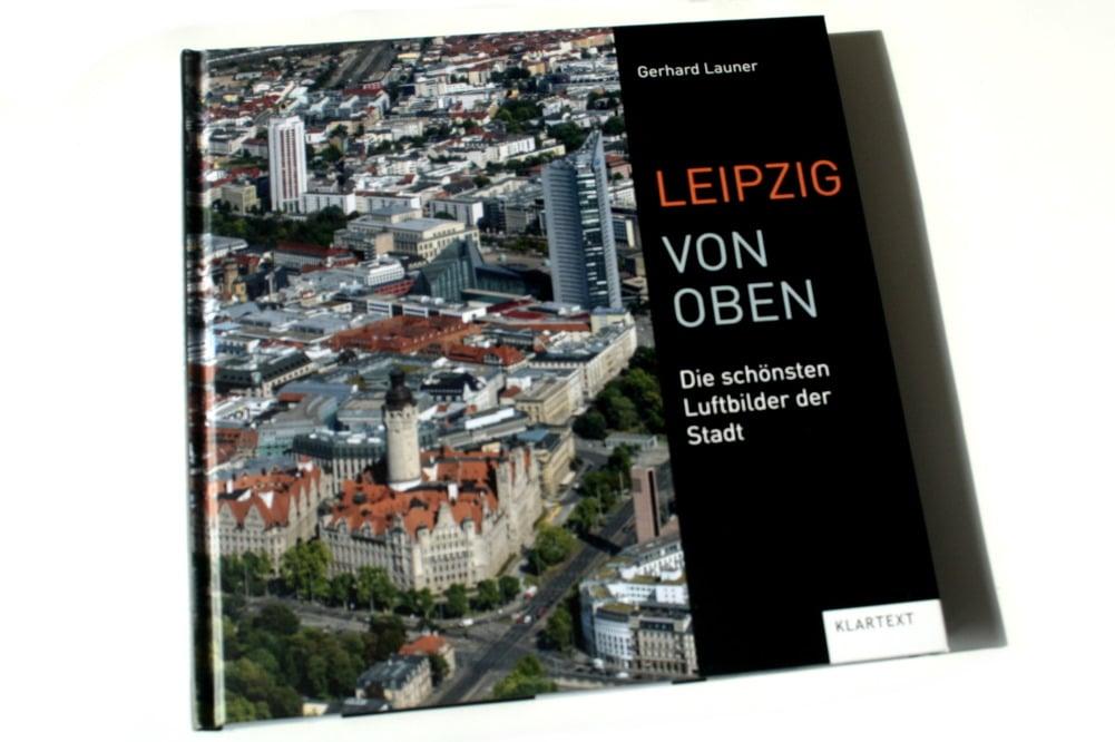 Gerhard Launer: Leipzig von oben. Foto: Ralf Julke