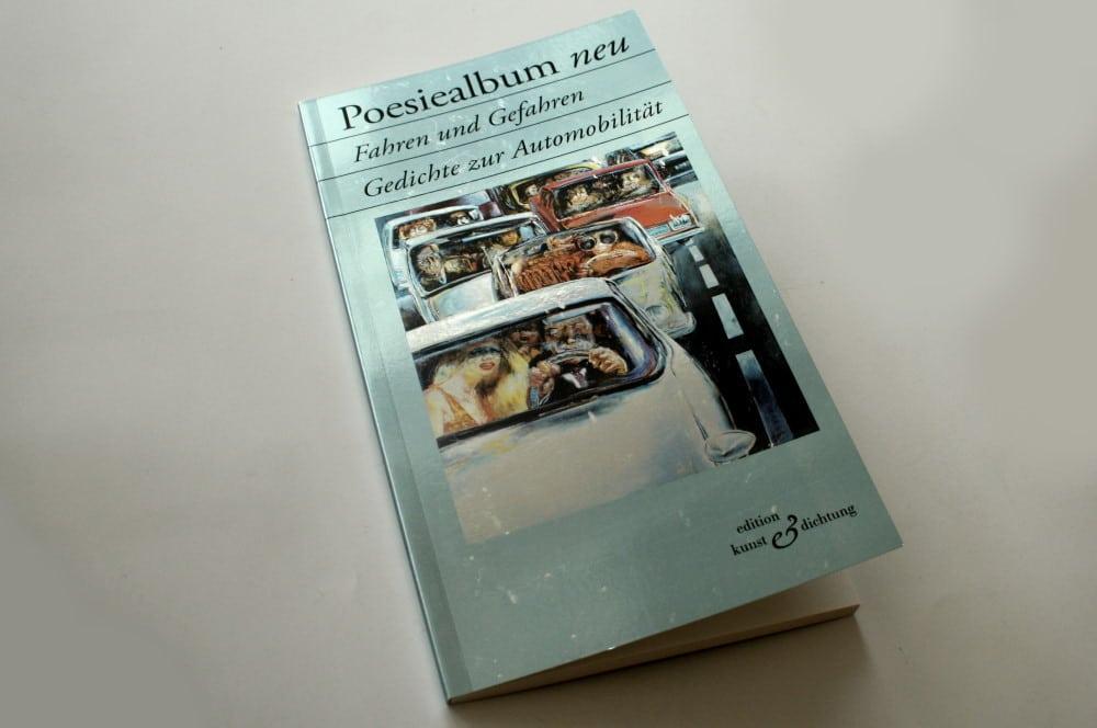 Poesiealbum neu: Fahren und Gefahren. Foto: Ralf Julke