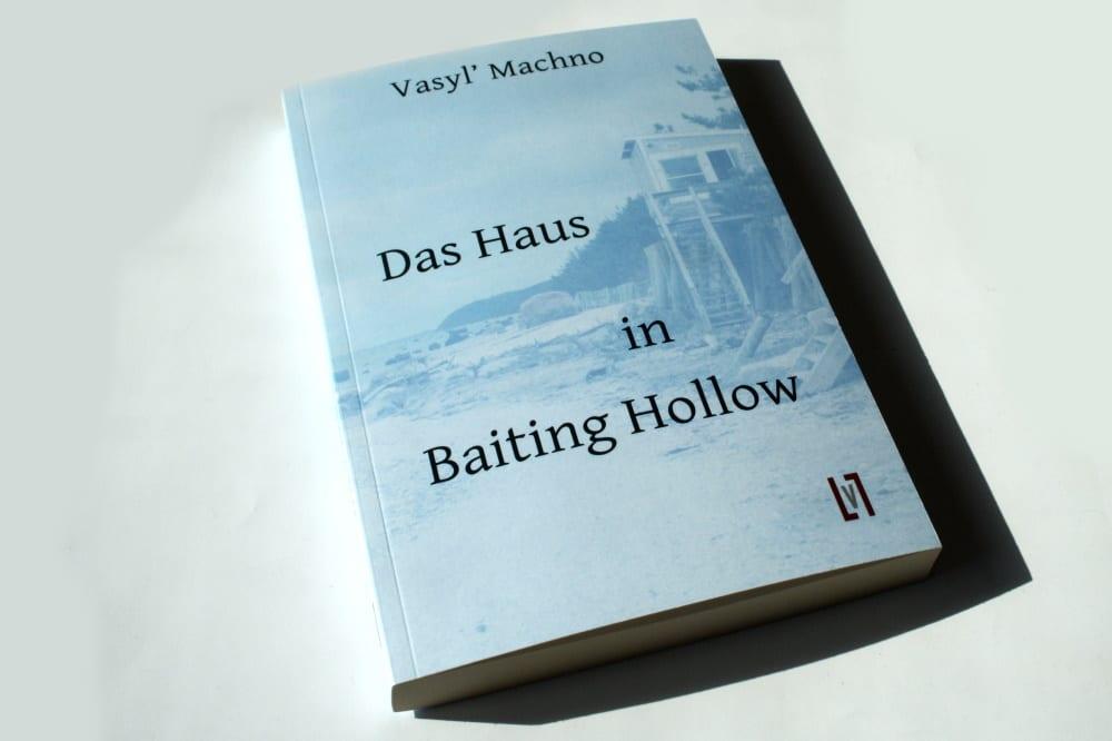Vasyl' Machno: Das Haus in Baiting Hollow. Foto: Ralf Julke