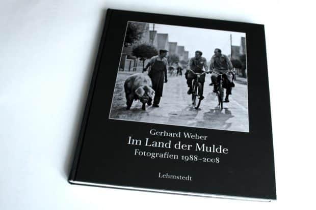 """2009 im Lehmstedt Verlag erschienen: Gerhard Weber """"Im, Land der Mulde"""",. Foto: Ralf Julke"""