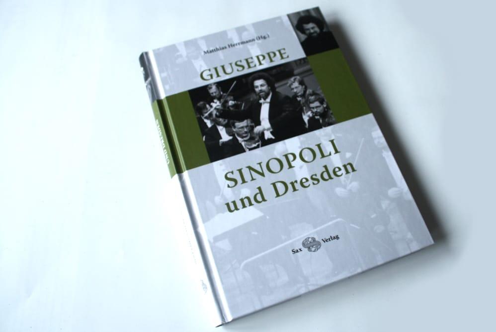 Matthias Herrmann (Grsg.): Giuseppe Sinopoli und Dresden. Foto: Ralf Julke