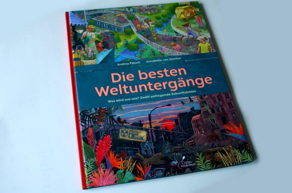 Andrea Paluch, Annabelle von Sperber: Die besten Weltuntergänge. Foto: Ralf Julke