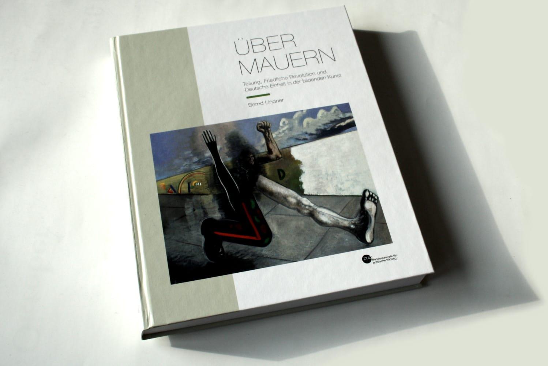 Bernd Lindner: Über Mauern. Foto: Ralf Julke