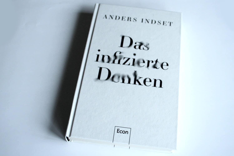 Anders Indset: Das infizierte Denken. Foto: Ralf Julke