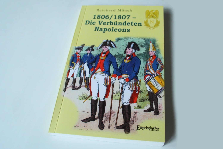 Reinhard Münch: 1806 / 1807 - Die Verbündeten Napoleons. Foto: Ralf Julke